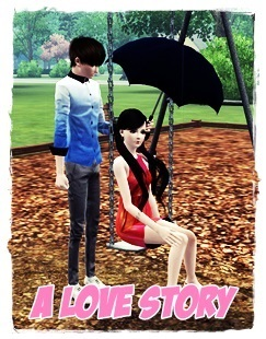 A Love Story [Truyện Sims 3]